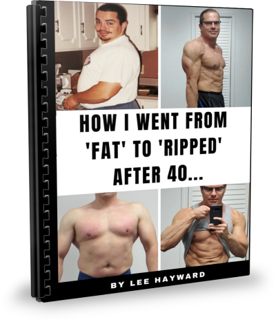 How I went from Fat to Ripped After 40